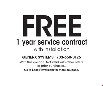Free 1 year service contract with installation. With this coupon. Not valid with other offers or prior purchases. Go to LocalFlavor.com for more coupons.