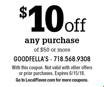 $10 off any purchase of $50 or more. With this coupon. Not valid with other offers or prior purchases. Expires 6/15/18. Go to LocalFlavor.com for more coupons.