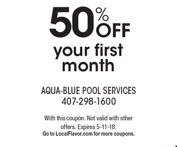 50% Off your first month. With this coupon. Not valid with other offers. Expires 5-11-18. Go to LocalFlavor.com for more coupons.