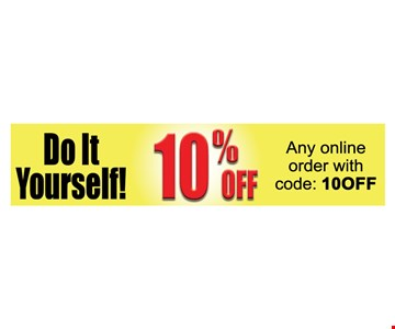 Do It Yourself. 10% off