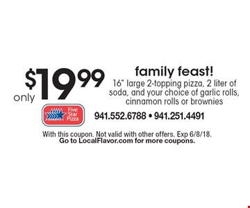 Only $19.99 family feast! 16