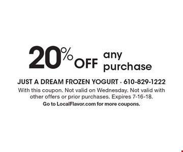 20% Off any purchase. With this coupon. Not valid on Wednesday. Not valid with other offers or prior purchases. Expires 7-16-18. Go to LocalFlavor.com for more coupons.