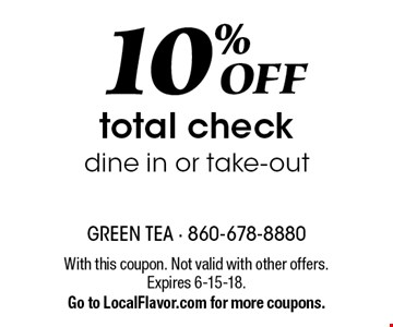 10% off total check dine in or take-out. With this coupon. Not valid with other offers. Expires 6-15-18. Go to LocalFlavor.com for more coupons.