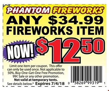 Any $34.99 Fireworks Item Now $12.50