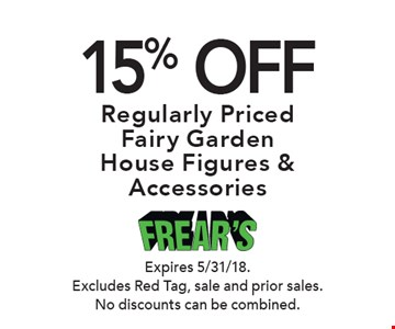 15% OFF Regularly Priced Fairy Garden House Figures & Accessories. Expires 5/31/18. Excludes Red Tag, sale and prior sales. No discounts can be combined.