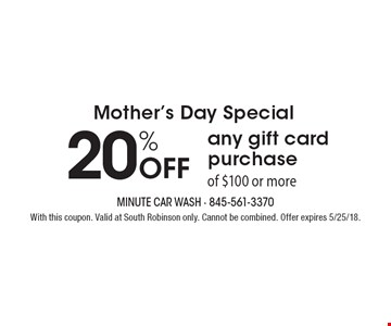 Mother's Day Special - 20% Off any gift card purchase of $100 or more. With this coupon. Valid at South Robinson only. Cannot be combined. Offer expires 5/25/18.