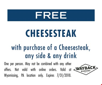 One per person. May not be combined with any other offers. Not valid with online orders. Valid at Wyomissing, PA location only.