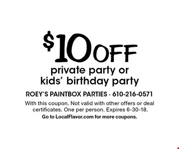 $10 off private party or kids' birthday party. With this coupon. Not valid with other offers or deal certificates. One per person. Expires 6-30-18. Go to LocalFlavor.com for more coupons.
