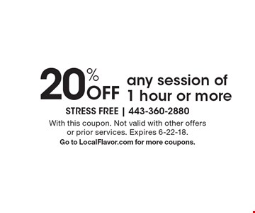20% Off any session of 1 hour or more. With this coupon. Not valid with other offers or prior services. Expires 6-22-18. Go to LocalFlavor.com for more coupons.