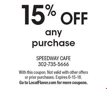 15% off any purchase. With this coupon. Not valid with other offers or prior purchases. Expires 6-15-18. Go to LocalFlavor.com for more coupons.