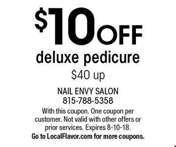 $10 OFF deluxe pedicure $40 up. With this coupon. One coupon per customer. Not valid with other offers or prior services. Expires 8-10-18. Go to LocalFlavor.com for more coupons.