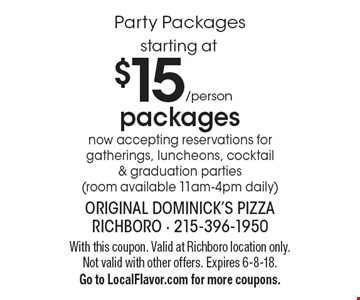 Party Packages $15 packages now accepting reservations for gatherings, luncheons, cocktail & graduation parties (room available 11am-4pm daily). With this coupon. Valid at Richboro location only. Not valid with other offers. Expires 6-8-18. Go to LocalFlavor.com for more coupons.