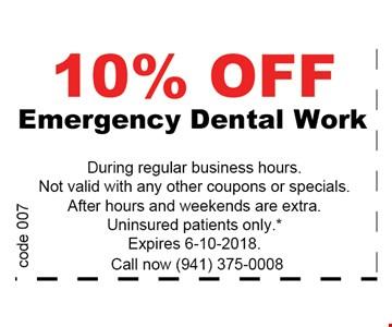 10% OFF Emergency Dental Work