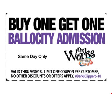 Buy one get one Ballocity admission. Same day only. Valid thru 9/30/18. Limit one coupon per customer. No other discounts or offers apply. #BerksClipper6-18.