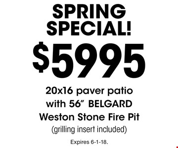 spring Special! $5995 20x16 paver patio with 56