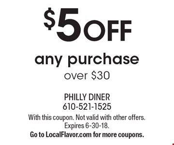 $5 off any purchase over $30. With this coupon. Not valid with other offers. Expires 6-30-18. Go to LocalFlavor.com for more coupons.
