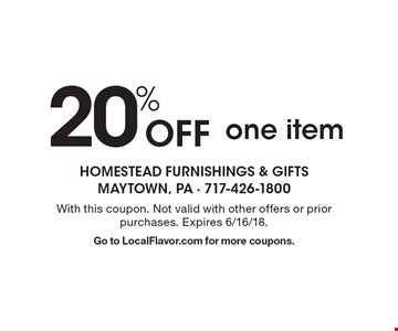 20% Off one item. With this coupon. Not valid with other offers or prior purchases. Expires 6/16/18. Go to LocalFlavor.com for more coupons.
