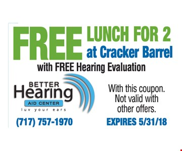 Free Lunch for 2 at Cracker Barrel with Free Hearing Evaluation