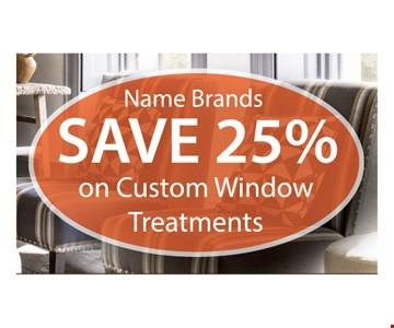 On custom window treatments (Name brands)