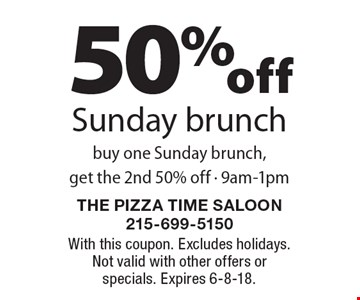 50% off Sunday brunch buy one Sunday brunch,get the 2nd 50% off - 9am-1pm. With this coupon. Excludes holidays. Not valid with other offers or specials. Expires 6-8-18.