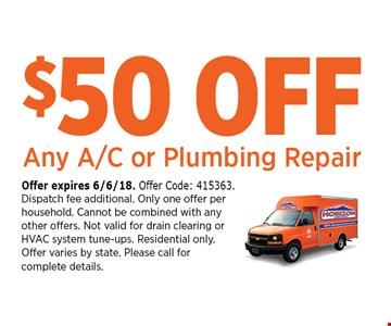 $50 OFF Any A/C or Plumbing Repair