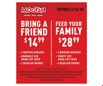 Bring a Friend $14.99. Feed Your Family $28.99.