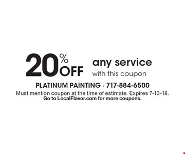 20% Off any service with this coupon. Must mention coupon at the time of estimate. Expires 7-13-18.Go to LocalFlavor.com for more coupons.