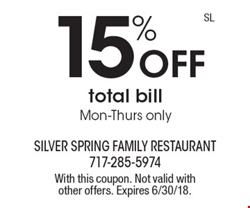 15% off total bill Mon-Thurs only. With this coupon. Not valid with other offers. Expires 6/30/18.