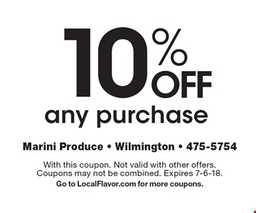 10% OFF any purchase. With this coupon. Not valid with other offers. Coupons may not be combined. Expires 7-6-18. Go to LocalFlavor.com for more coupons.