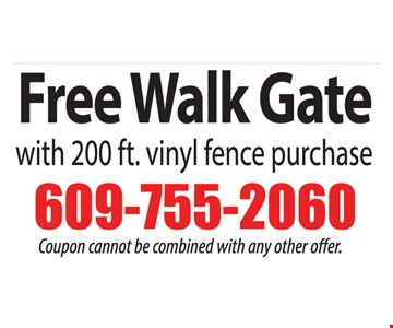 with 200 ft. vinyl fence purchase.  Coupon cannot not be combined with any offer offer.