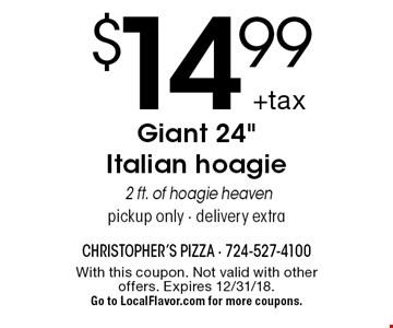 $14.99 +tax Giant 24