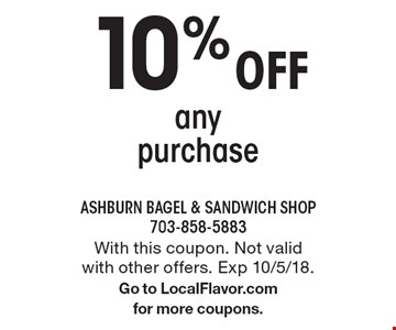 10% Off anypurchase. With this coupon. Not valid with other offers. Exp 10/5/18.Go to LocalFlavor.comfor more coupons.
