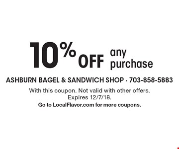 10% Off any purchase. With this coupon. Not valid with other offers. Expires 12/7/18.Go to LocalFlavor.com for more coupons.
