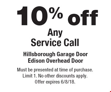 10% off Any Service Call. Must be presented at time of purchase. Limit 1. No other discounts apply. Offer expires 6/8/18.