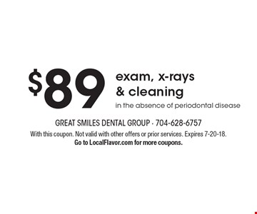 $89 exam, x-rays & cleaning in the absence of periodontal disease. With this coupon. Not valid with other offers or prior services. Expires 7-20-18. Go to LocalFlavor.com for more coupons.