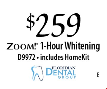 $259 ZOOM! 1-Hour Whitening. D9972 - includes HomeKit.