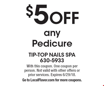 $5 off any pedicure. With this coupon. One coupon per person. Not valid with other offers or prior services. Expires 6/29/18. Go to LocalFlavor.com for more coupons.