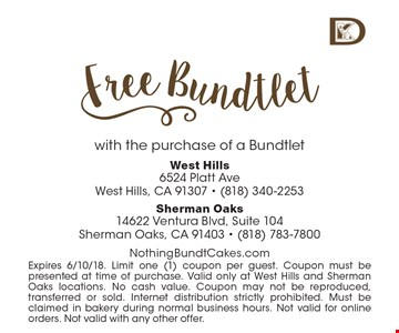 Free bundtlet with the purchase of a bundtlet. Expires 6/10/18. Limit one (1) coupon per guest. Coupon must be presented at time of purchase. Valid only at West Hills and Sherman Oaks locations. No cash value. Coupon may not be reproduced, transferred or sold. Internet distribution strictly prohibited. Must be claimed in bakery during normal business hours. Not valid for online orders. Not valid with any other offer.