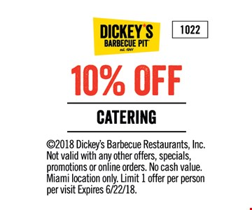 ©2018 Dickey's Barbecue Restaurants, Inc. Not valid with any other offers, specials, promotions or online orders. No cash value. Miami location only. Limit 1 offer per person per visit Expires 6/22/18.