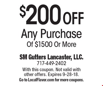 $200 Off Any Purchase Of $1500 Or More. With this coupon. Not valid with other offers. Expires 9-28-18. Go to LocalFlavor.com for more coupons.
