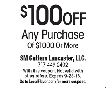 $100 OFF Any Purchase Of $1000 Or More. With this coupon. Not valid with other offers. Expires 9-28-18. Go to LocalFlavor.com for more coupons.