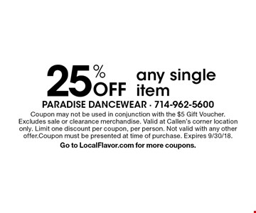 25% Off any single item. Coupon may not be used in conjunction with the $5 Gift Voucher. Excludes sale or clearance merchandise. Valid at Callen's corner location only. Limit one discount per coupon, per person. Not valid with any other offer. Coupon must be presented at time of purchase. Expires 9/30/18. Go to LocalFlavor.com for more coupons.