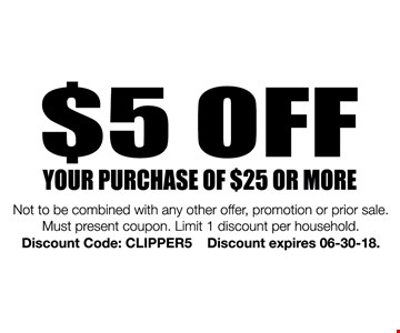your purchase of $25 or more