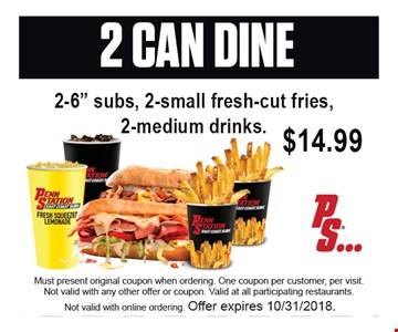 Must present original coupon when ordering. One coupon per customer, per visit. Not valid with any other offer or coupon. Valid at all participating restaurants. Not valid with online ordering.