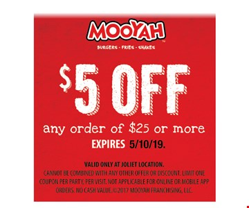 $5 off any order of $25 or more. Expires 5/10/19.