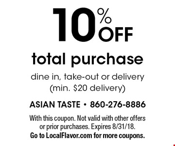 10% OFF total purchase dine in, take-out or delivery (min. $20 delivery). With this coupon. Not valid with other offers or prior purchases. Expires 8/31/18.Go to LocalFlavor.com for more coupons.