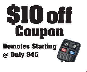 $10 Off Coupon. Remotes starting at only $45