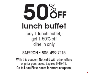 50% off lunch buffet. Buy 1 lunch buffet, get 1 50% off dine in only. With this coupon. Not valid with other offers or prior purchases. Expires 6-15-18. Go to LocalFlavor.com for more coupons.