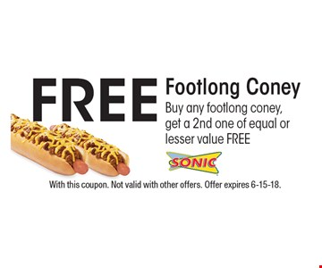 FREE Footlong Coney. Buy any footlong coney, get a 2nd one of equal or lesser value FREE. With this coupon. Not valid with other offers. Offer expires 6-15-18.