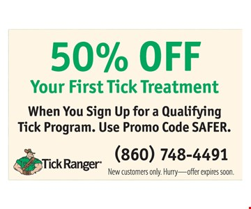 50% OFF Your First Tick Treatment